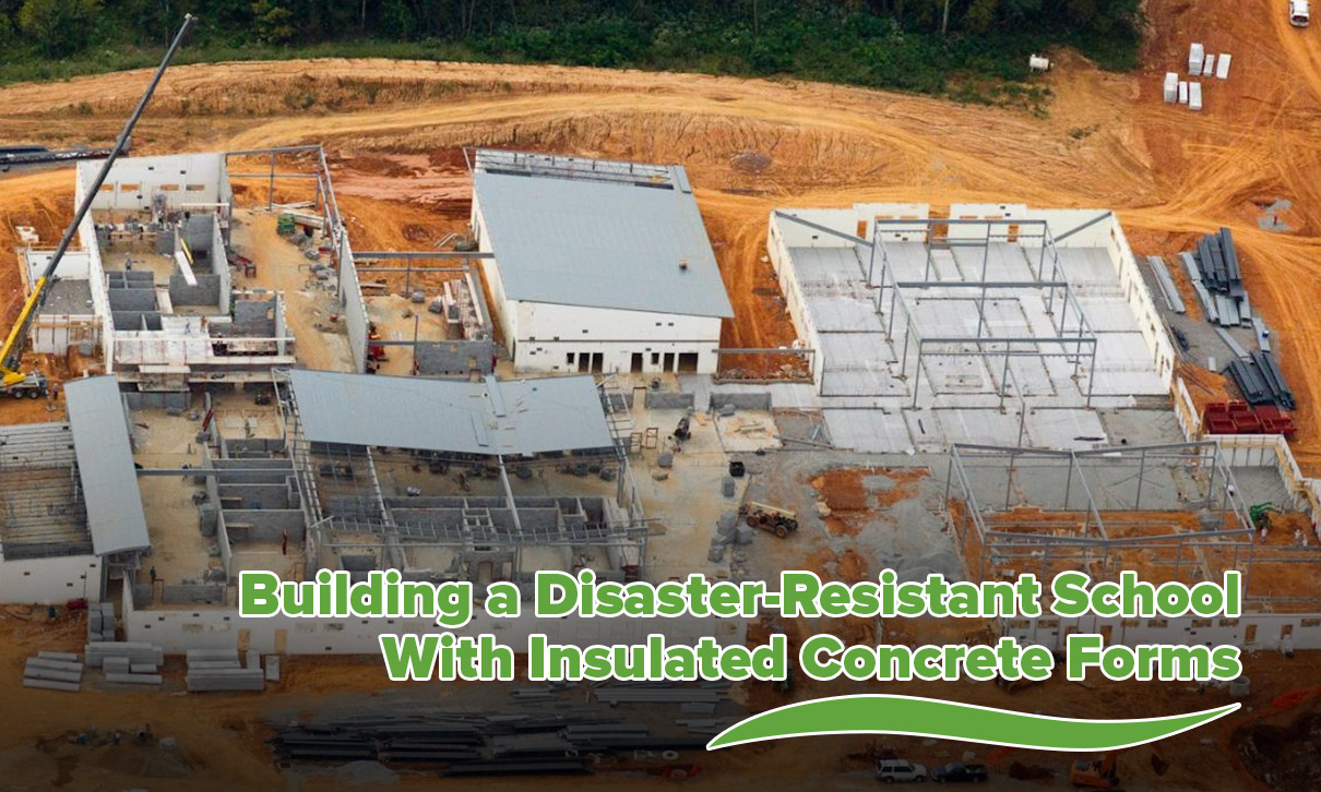Building a Disaster-Resistant School With Insulated Concrete Forms