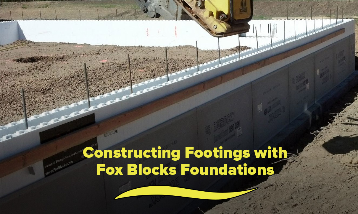 Constructing Footings with Fox Blocks Foundations