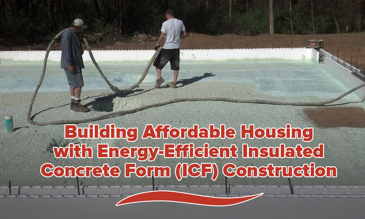 Low Cost House Construction with Energy-Efficient Insulated Concrete Forms (ICF)
